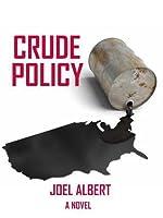 Crude Policy
