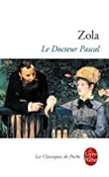 Le Docteur Pascal (Les Rougon-Macquart, #20)
