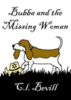 Bubba and the Missing Woman