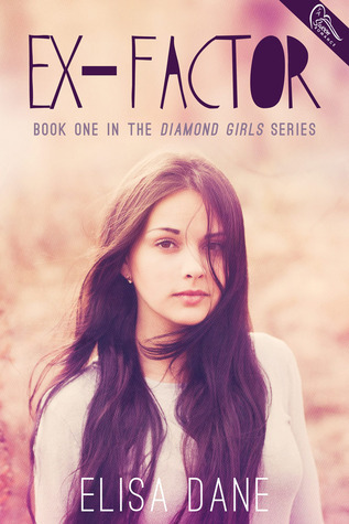Ex-Factor by Elisa Dane