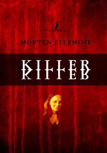 Killer Killer by Morten Ellemose