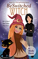 BeSwitched Witch (Book 2, BeSwitched Series)