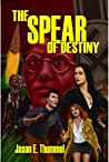 The Spear of Destiny: a Lance Chambers Mystery