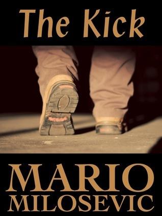 The Kick  by  Mario Milosevic