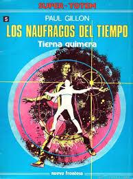 Tierna quimera (Los náufragos del tiempo, #5)