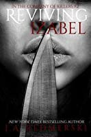 Reviving Izabel (In the Company of Killers, #2)