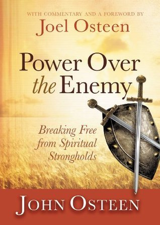 Power over the Enemy Breaking Free from Spiritual Strongholds