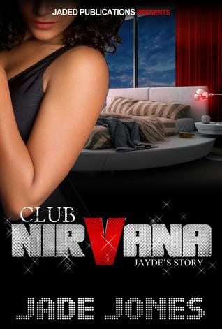 Club Nirvana: Jayde's Story