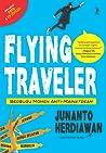 Flying Traveler: Berburu Momen Anti-Mainstream