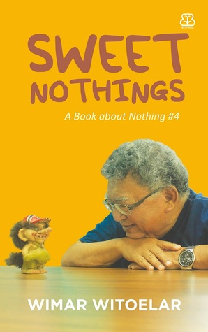 Sweet Nothings (A Book About Nothing, #4) by Wimar Witoelar