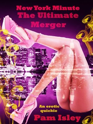 New York Minute The Ultimate Merger