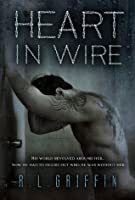 Heart in Wire (By a Thread #4)