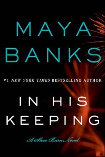 In His Keeping (Slow Burn, #2)