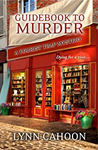 Guidebook to Murder (Tourist Trap Mystery #1)