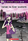 Dead in the Water (Poison Apple, #12)
