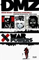DMZ: War Powers (DMZ, #7)