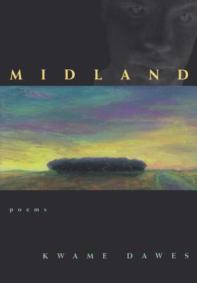 Midland by Kwame Dawes