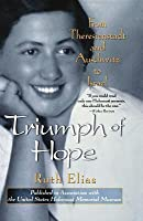 Triumph of Hope: From Theresienstadt and Auschwitz to Israel