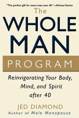 The-Whole-Man-Program-Reinvigorating-Your-Body-Mind-and-Spirit-after-40