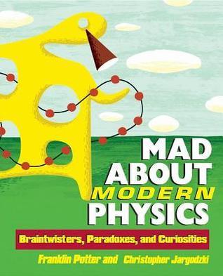 Mad About Modern Physics  Brain