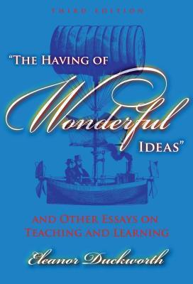 The Having of Wonderful Ideas