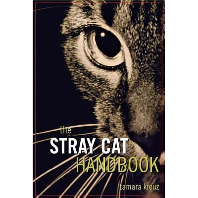 The Stray Cat Handbook (Howell reference books)