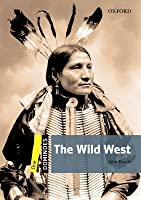 The Wild West [With CDROM]
