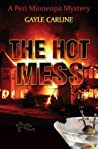 The Hot Mess  (Peri Minneopa Mystery, #3)