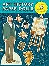 Art History Paper Dolls by Kyle Hilton