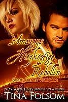 Amaurys Hitzköpfige Rebellin (Scanguards Vampires, #2)