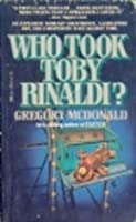 Who Took Toby Rinaldi?