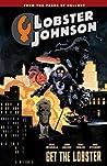 Lobster Johnson, Vol. 4: Get the Lobster