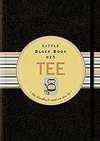 Little Black Book Vom Tee: Das Handbuch Rund Um Den Tee