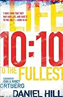 10: 10: Life to the Fullest