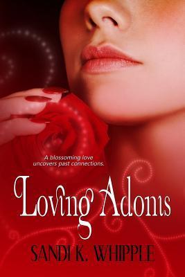 Loving Adonis by Sandi K. Whipple
