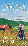 The Amish Bride of Ice Mountain (Ice Mountain, #1)