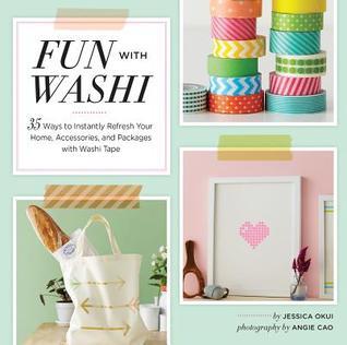Fun With Washi! by Jessica Okui