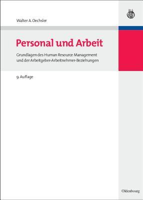 Personal Und Arbeit Walter A. Oechsler