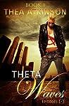 Theta Waves Book 1 (Theta Waves #1-3)