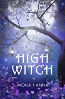High Witch (High Witch, #1)
