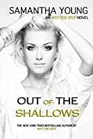Out of the Shallows (Into the Deep, #2)