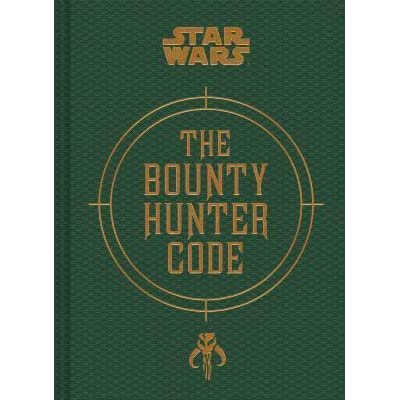 The Bounty Hunter Code  From the Files of Boba Fett by Daniel Wallace 3070a7f04