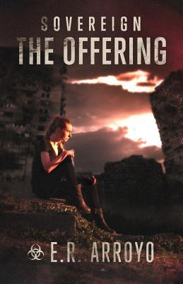 Sovereign: The Offering (Antius Ascending Series, #2)