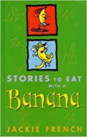 Stories to Eat with a Banana