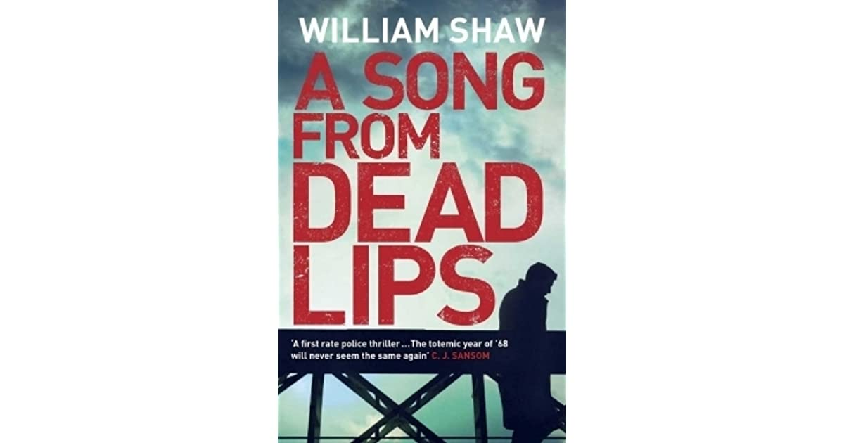A Song From Dead Lips (Breen and Tozer, #1) by William Shaw