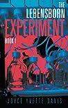 The Lebensborn Experiment by Joyce Yvette Davis