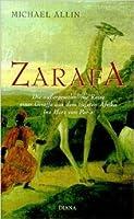 Zarafa: A Giraffe's True Story From Deep In Africa To The Heart Of Paris