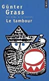 Le Tambour by Günter Grass