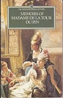 Memoirs Of Madame De La Tour Du Pin