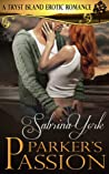 Parker's Passion (Tryst Island, #6)